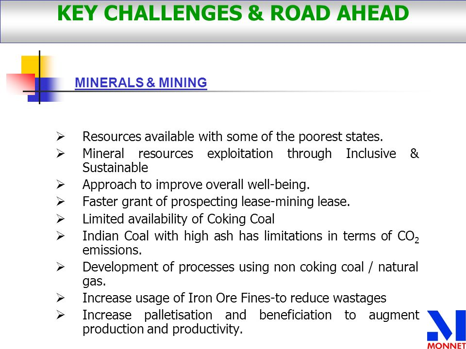 Resources available with some of the poorest states. Mineral resources exploitation through Inclusive & Sustainable Approach to improve overall well-b