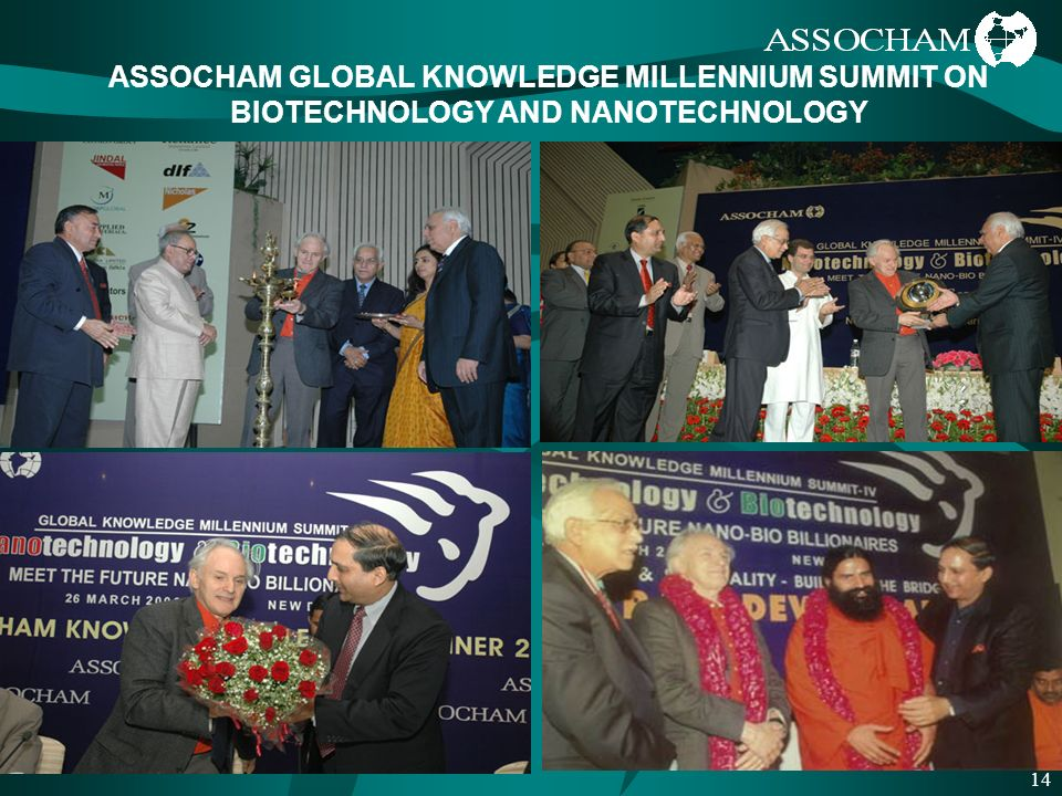 14 ASSOCHAM GLOBAL KNOWLEDGE MILLENNIUM SUMMIT ON BIOTECHNOLOGY AND NANOTECHNOLOGY