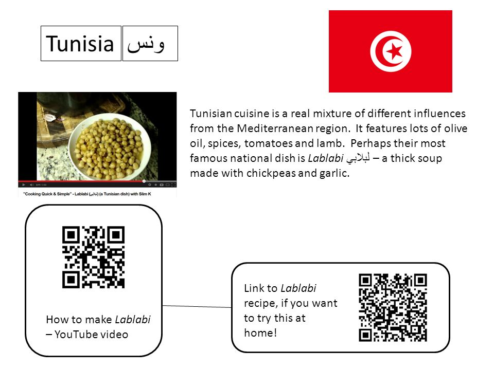 Tunisia Tunisian cuisine is a real mixture of different influences from the Mediterranean region.