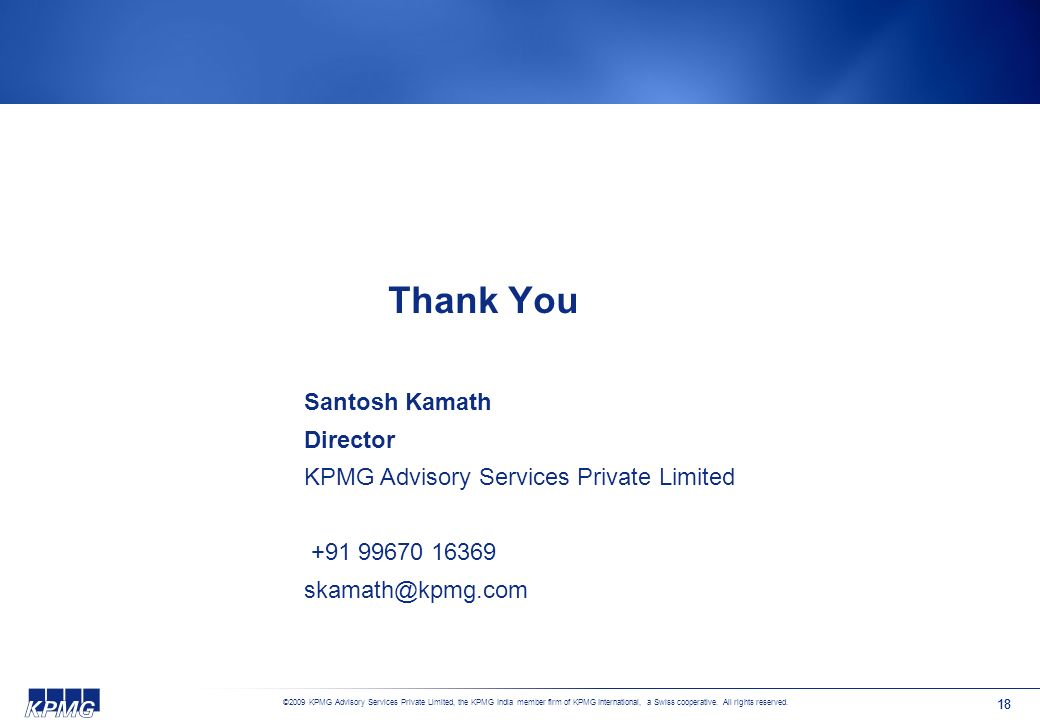 ©2009 KPMG Advisory Services Private Limited, the KPMG India member firm of KPMG International, a Swiss cooperative. All rights reserved. 17 CSP - Bus
