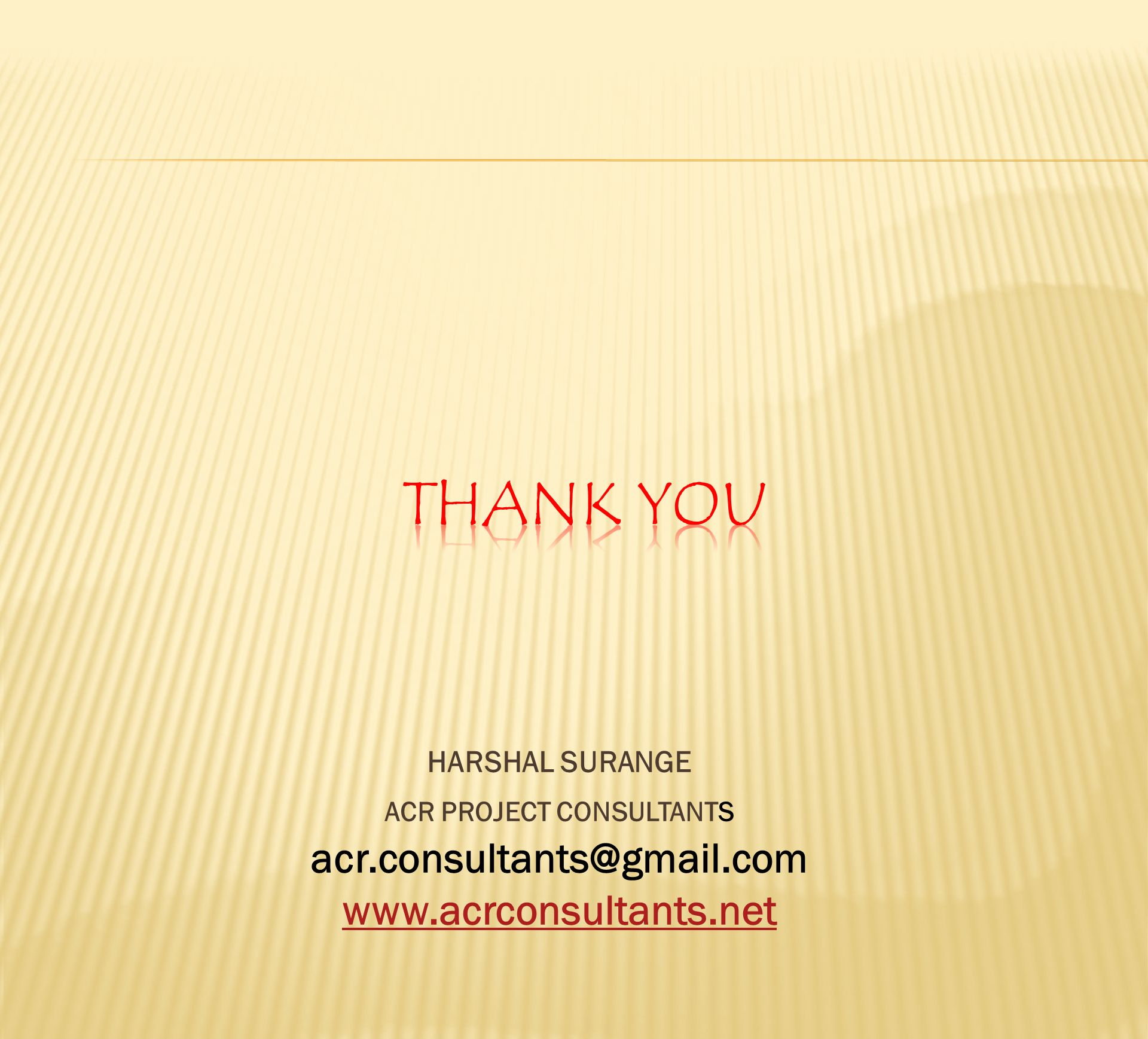 HARSHAL SURANGE ACR PROJECT CONSULTANTS acr.consultants@gmail.com www.acrconsultants.net
