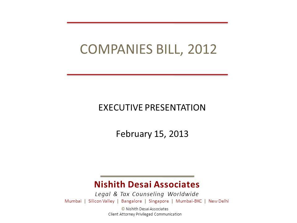Nishith Desai Associates Legal & Tax Counseling Worldwide Mumbai | Silicon Valley | Bangalore | Singapore | Mumbai-BKC | New Delhi COMPANIES BILL, 201