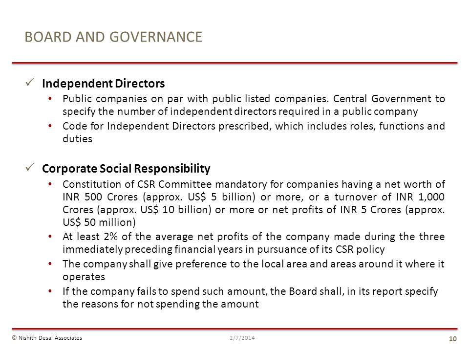 Independent Directors Public companies on par with public listed companies. Central Government to specify the number of independent directors required
