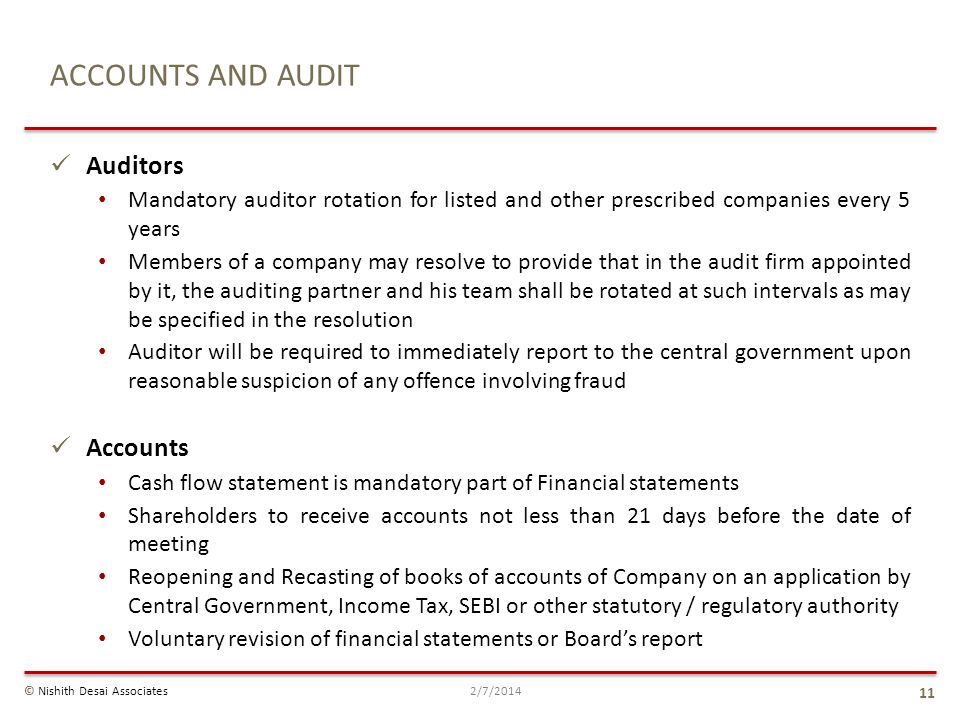 Auditors Mandatory auditor rotation for listed and other prescribed companies every 5 years Members of a company may resolve to provide that in the au