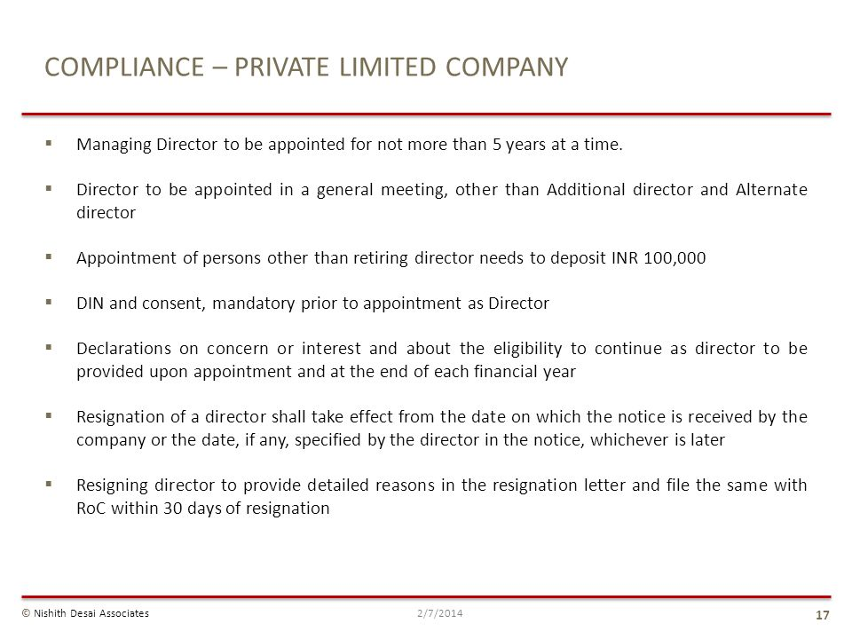 COMPLIANCE – PRIVATE LIMITED COMPANY Managing Director to be appointed for not more than 5 years at a time. Director to be appointed in a general meet