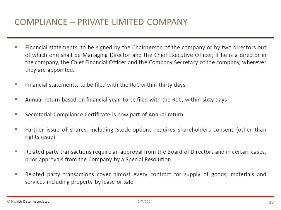COMPLIANCE – PRIVATE LIMITED COMPANY Financial statements, to be signed by the Chairperson of the company or by two directors out of which one shall b