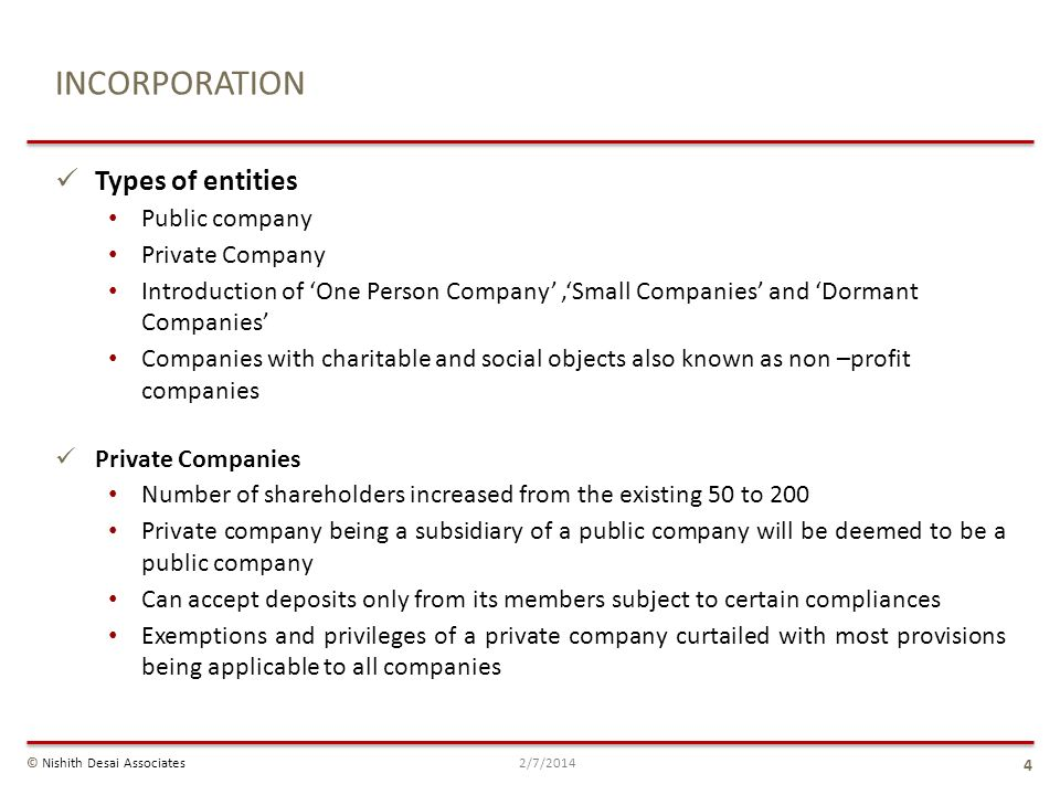 INCORPORATION Types of entities Public company Private Company Introduction of One Person Company,Small Companies and Dormant Companies Companies with