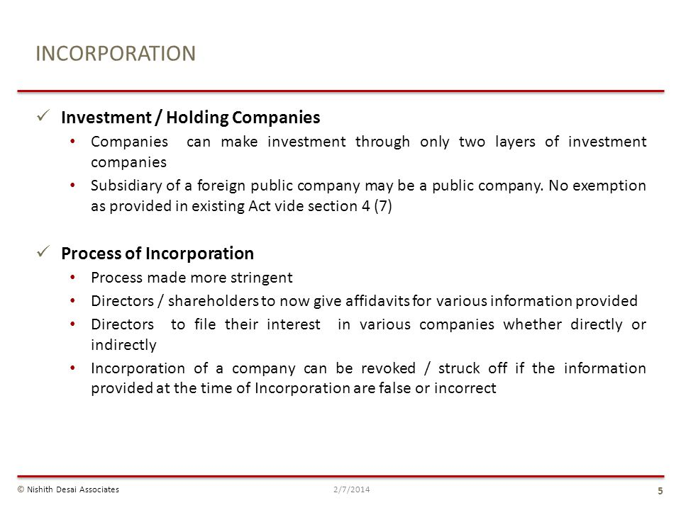 INCORPORATION Investment / Holding Companies Companies can make investment through only two layers of investment companies Subsidiary of a foreign pub