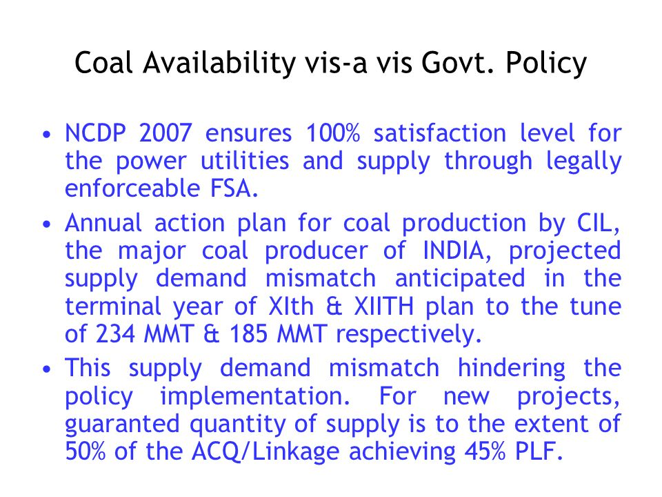 Coal Availability vis-a vis Govt.