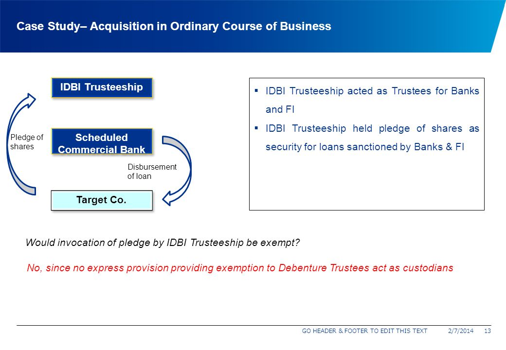Regulation 10(1)(b) – Acquisition in Ordinary Course of Business 2/7/201412 Acquisition in Ordinary Course Registered Underwriter Registered Stock Bro
