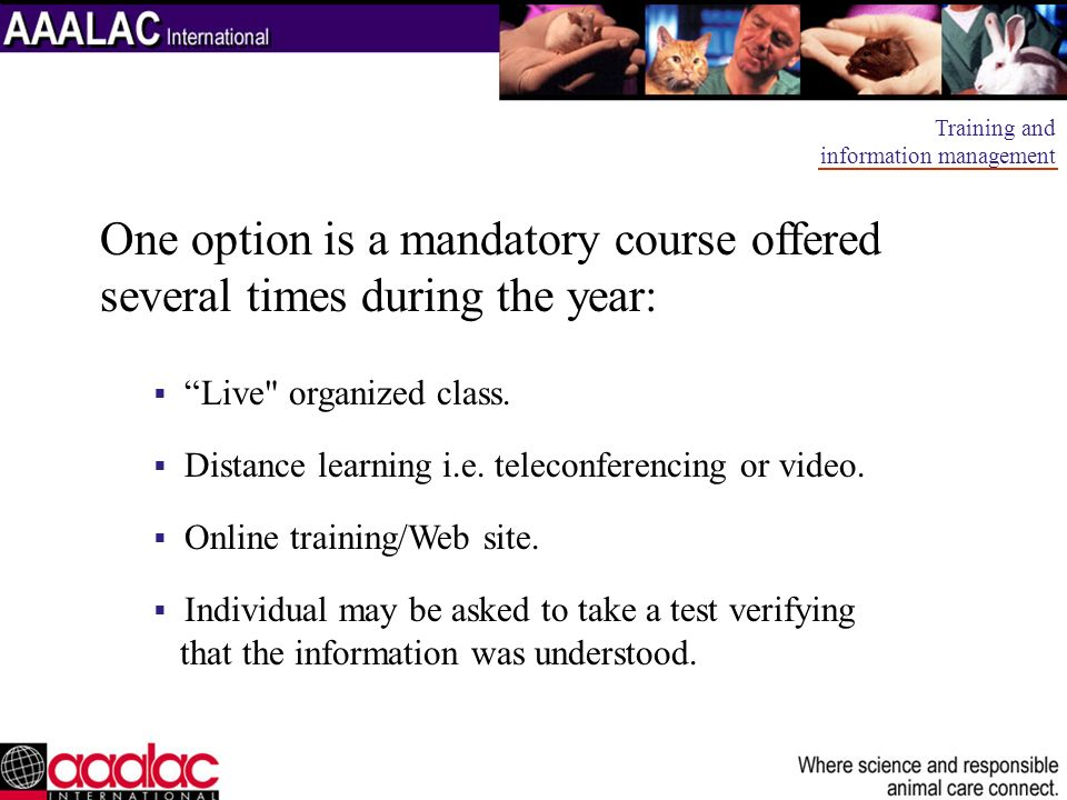 One option is a mandatory course offered several times during the year: Live