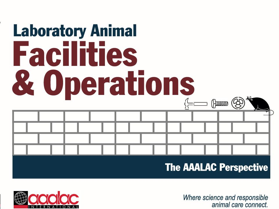 Evaluation responsibility Institutional Animal Care and Use Committee Facility management Engineering