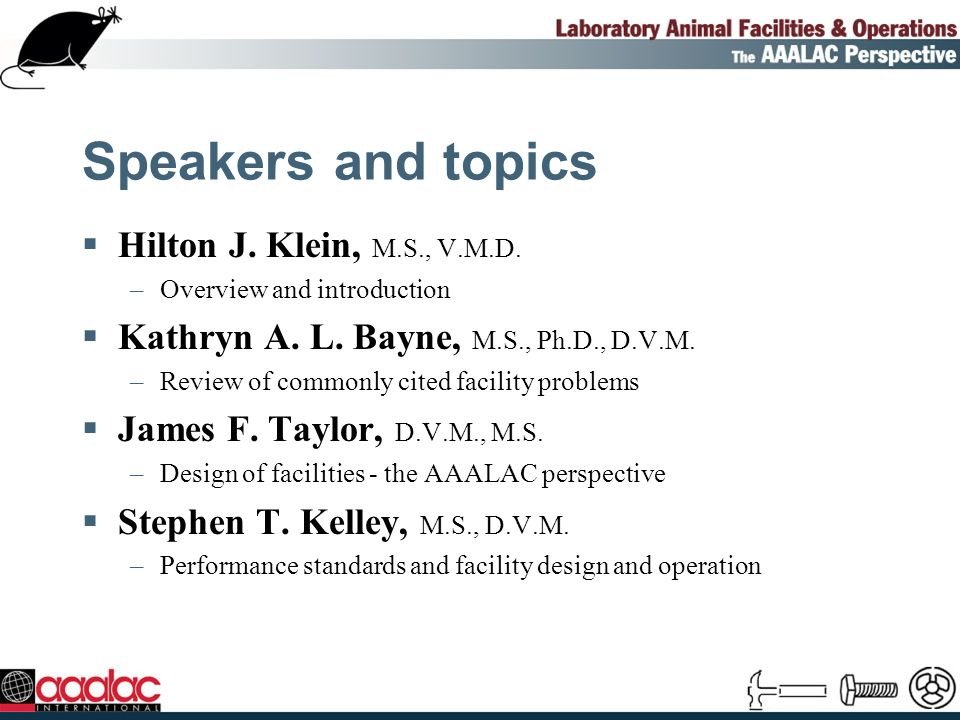 Summary and conclusions (contd) Certain future areas in lab animal facilities opportune for change include: –Room design and layout –Facility design and layout –New technological advances –Automation