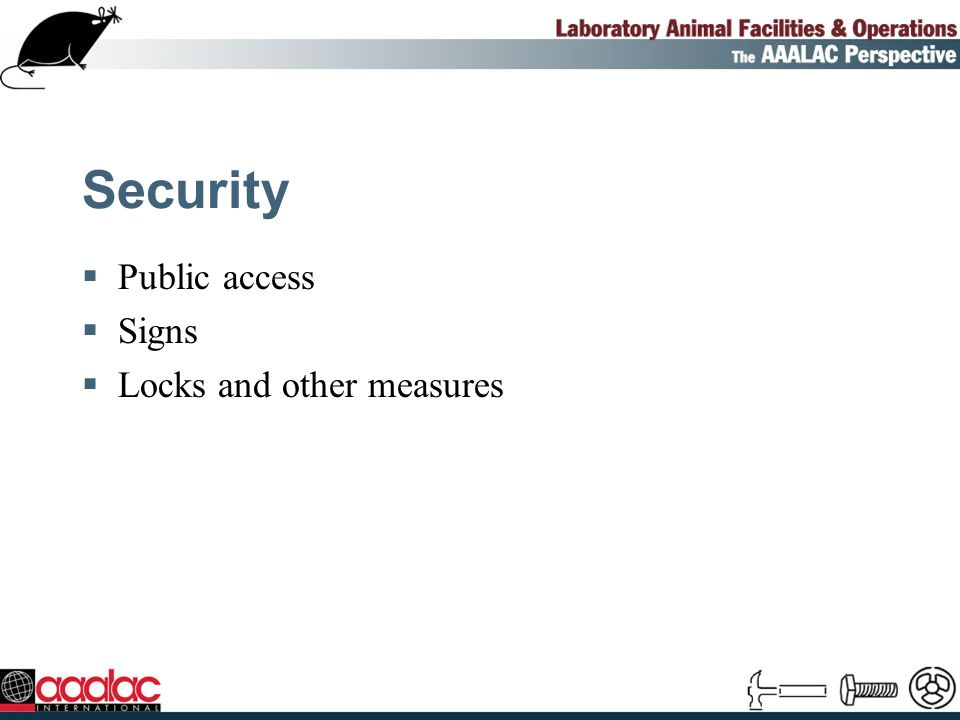 Security Public access Signs Locks and other measures