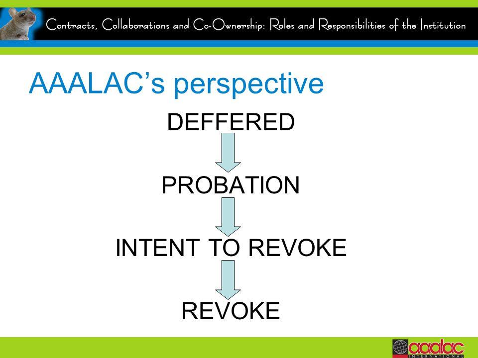 AAALACs perspective DEFFERED PROBATION INTENT TO REVOKE REVOKE