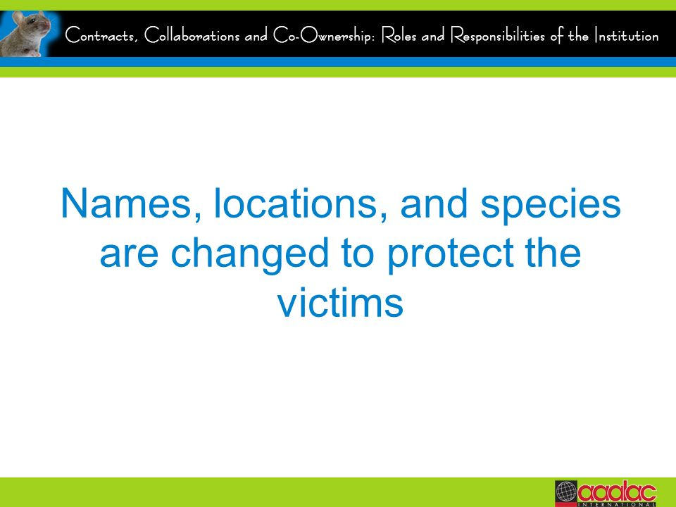 Names, locations, and species are changed to protect the victims