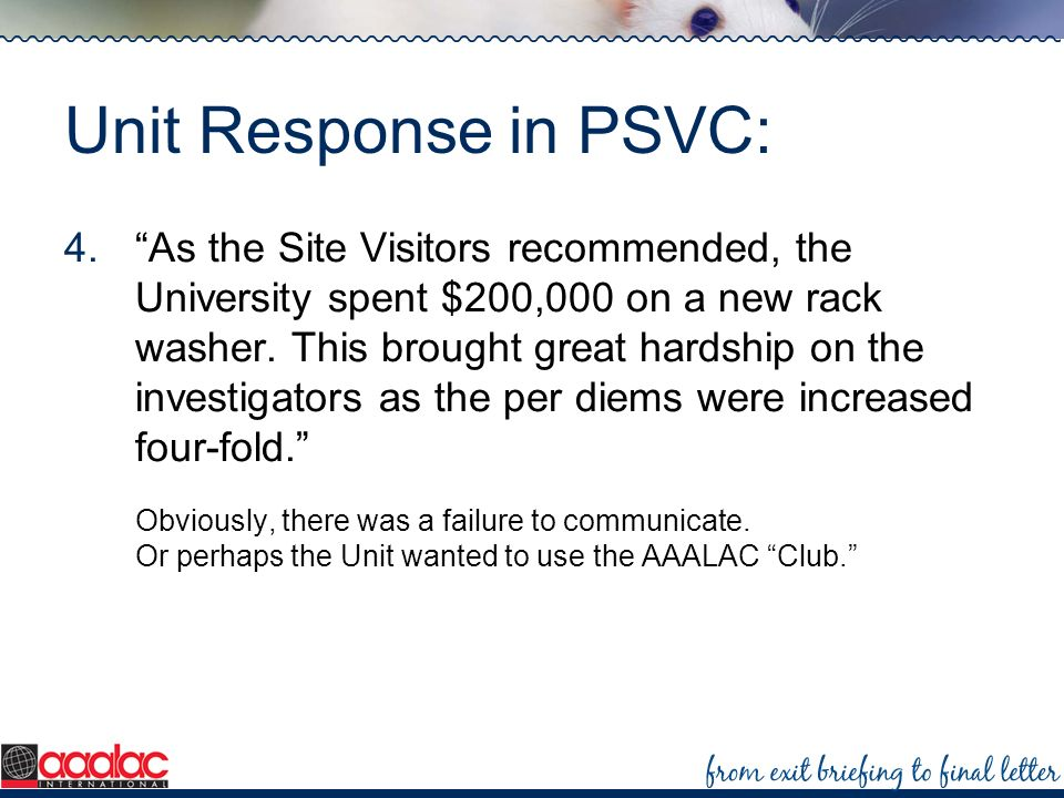 Unit Response in PSVC: 4.As the Site Visitors recommended, the University spent $200,000 on a new rack washer. This brought great hardship on the inve