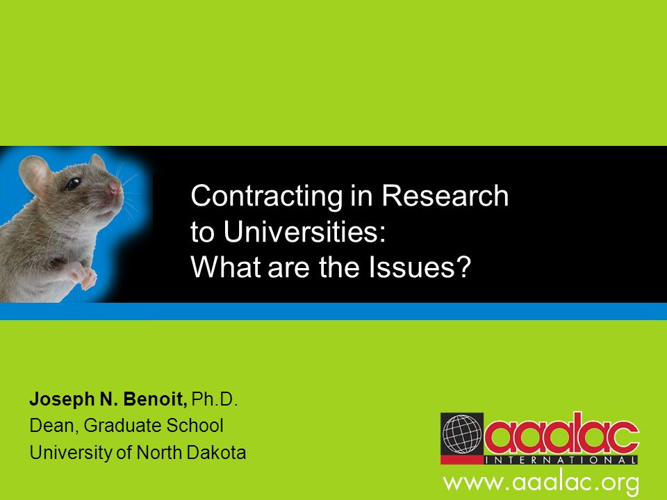 Contracting in Research to Universities: What are the Issues.