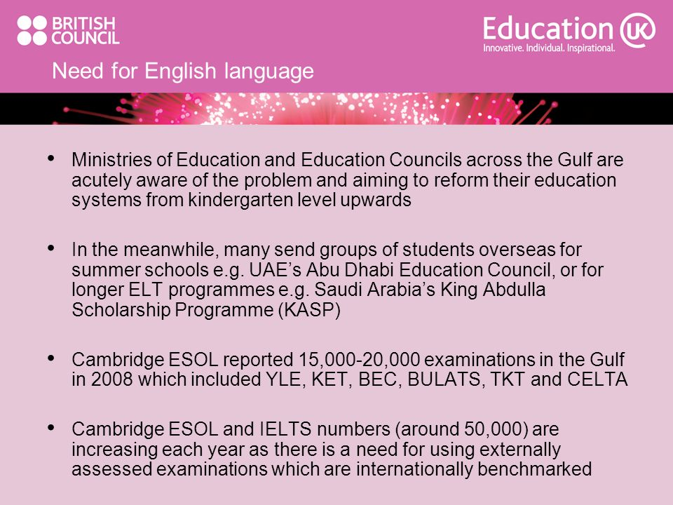 Need for English language Ministries of Education and Education Councils across the Gulf are acutely aware of the problem and aiming to reform their e