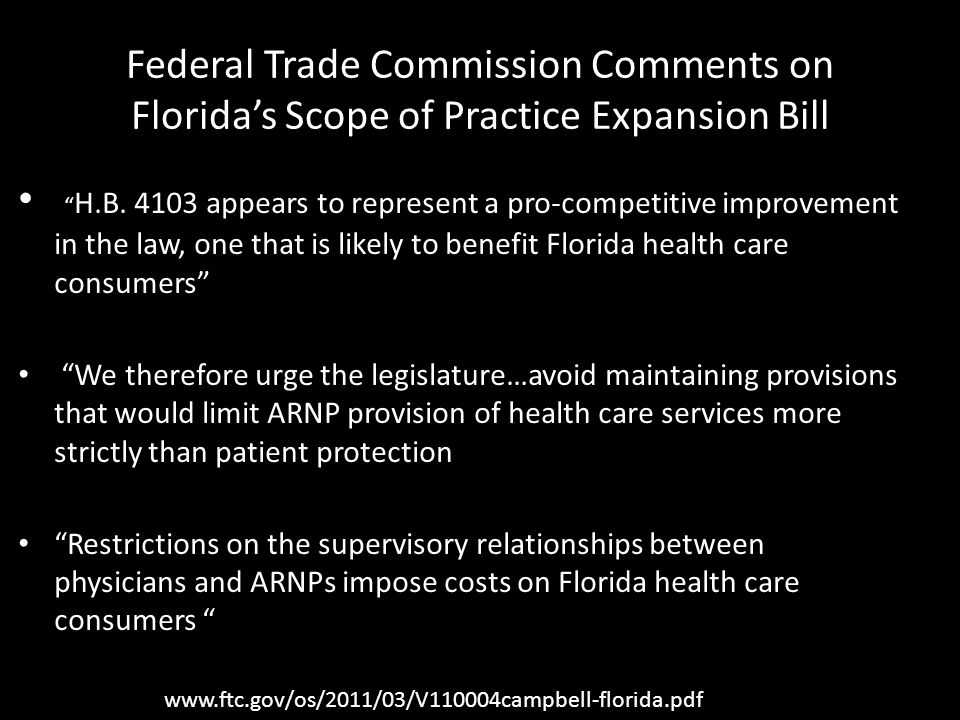Federal Trade Commission Comments on Floridas Scope of Practice Expansion Bill H.B.