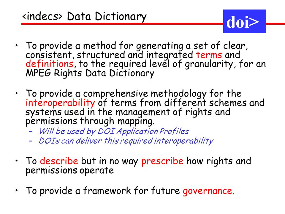 To provide a method for generating a set of clear, consistent, structured and integrated terms and definitions, to the required level of granularity,