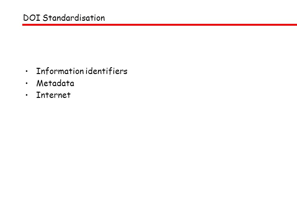 DOI Standardisation Information identifiers Metadata Internet