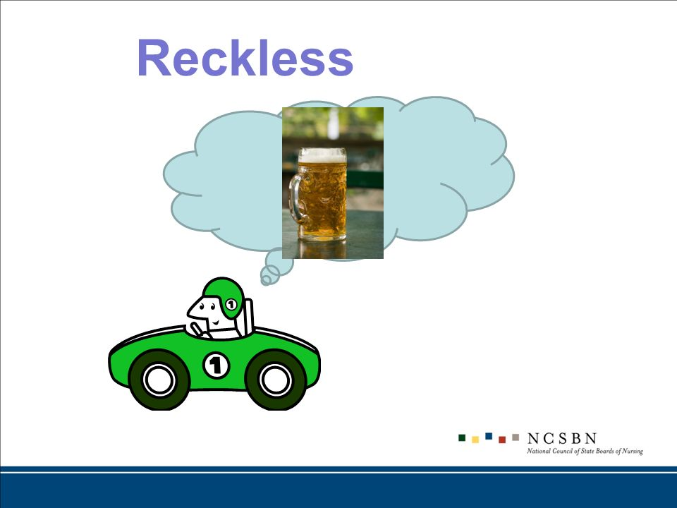 Reckless the police.