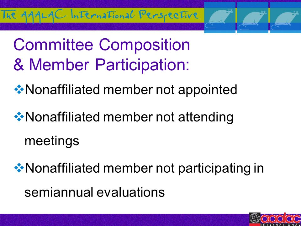 Committee Composition & Member Participation: Nonaffiliated member not appointed Nonaffiliated member not attending meetings Nonaffiliated member not