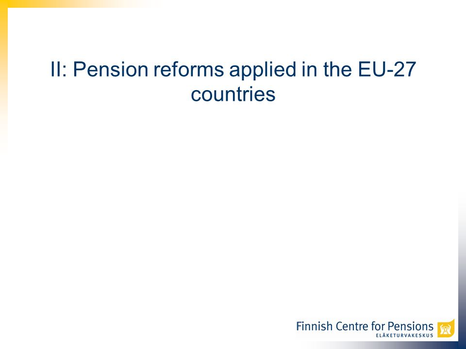 II: Pension reforms applied in the EU-27 countries