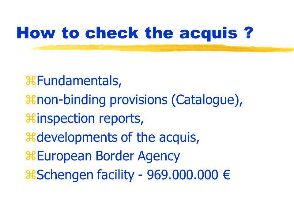 How to check the acquis .