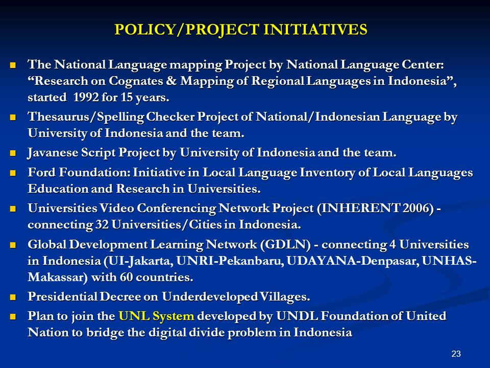 POLICY/PROJECT INITIATIVES The National Language mapping Project by National Language Center: Research on Cognates & Mapping of Regional Languages in