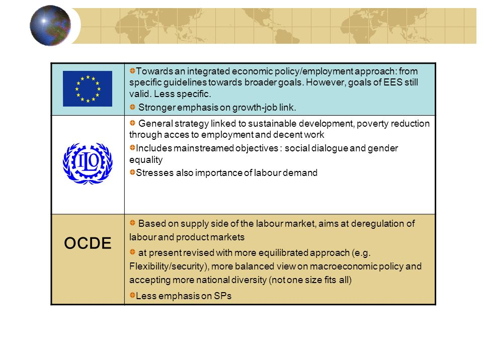 Towards an integrated economic policy/employment approach: from specific guidelines towards broader goals.