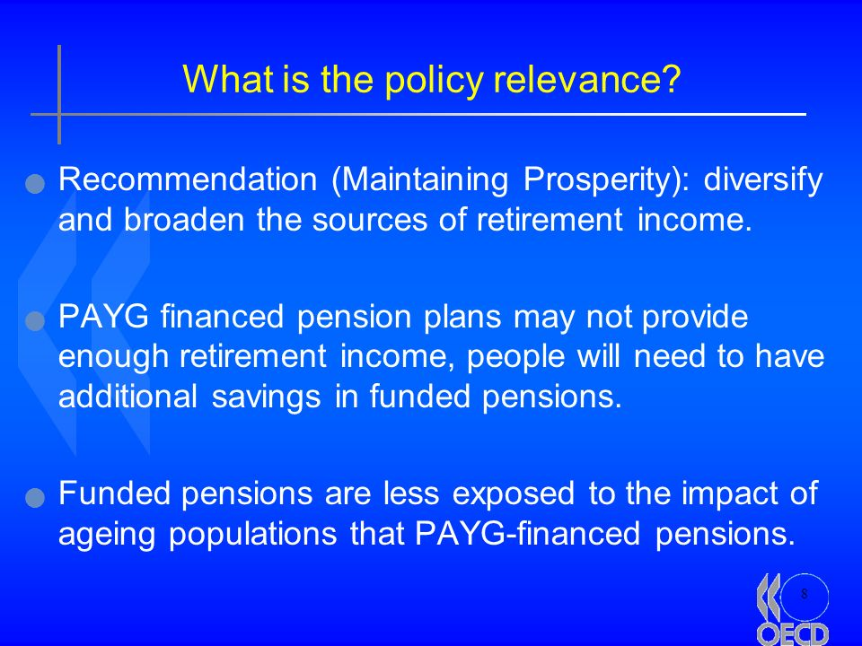 8 What is the policy relevance.