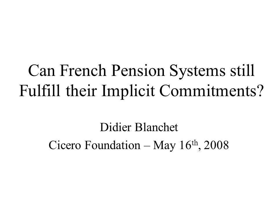 Can French Pension Systems still Fulfill their Implicit Commitments.