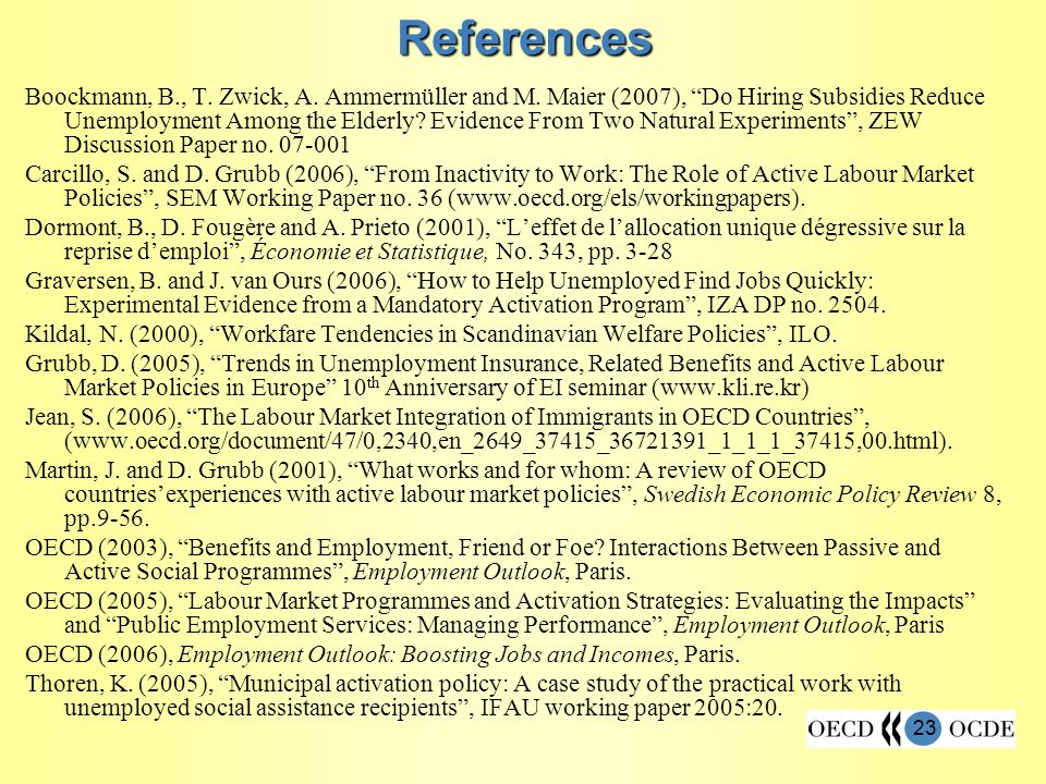 23 References Boockmann, B., T. Zwick, A. Ammermüller and M.
