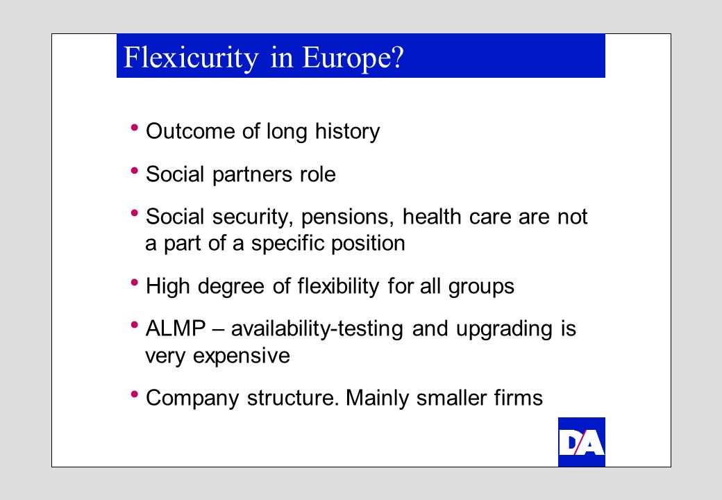 Flexicurity in Europe.
