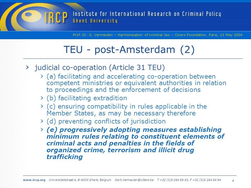 www.ircp.org Universiteitstraat 4, B-9000 Ghent, Belgium Gert.Vermeulen@UGent.be T +32 (0)9 264 69 43, F +32 (0)9 264 84 94 Prof.