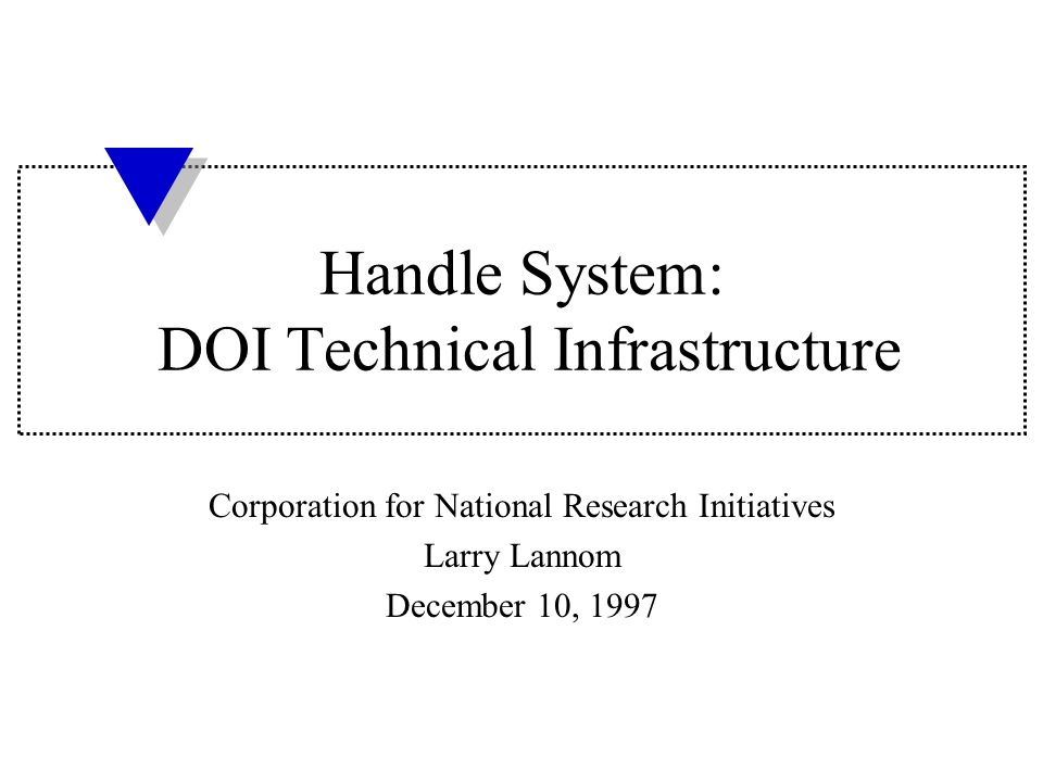 Naming Resources on the Net The Problem CNRI 12-10-97 Internet www.acme.com chapter1.pdf http://www.acme.com/chapter1.pdf