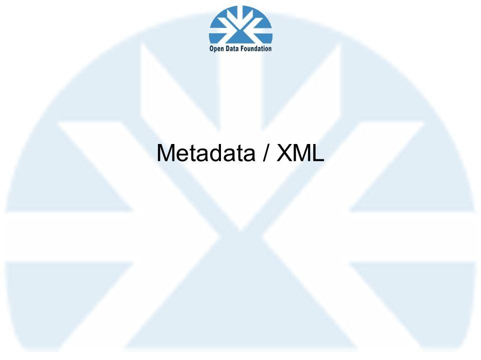 Metadata / XML