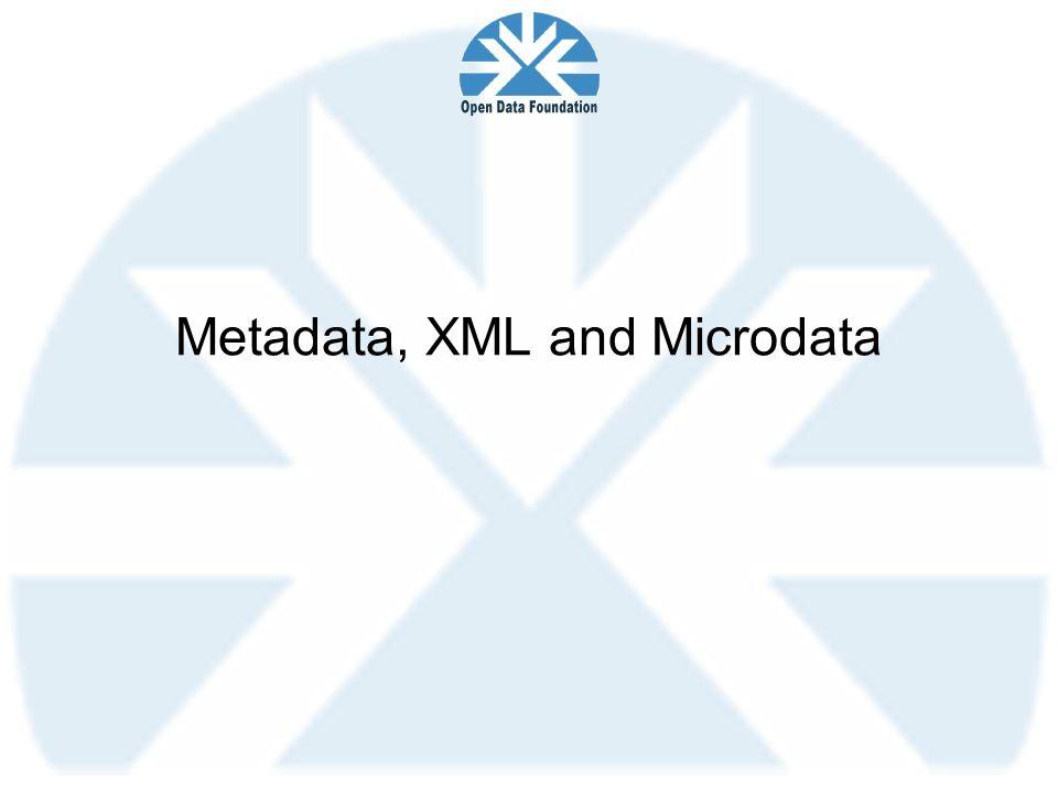 Metadata, XML and Microdata