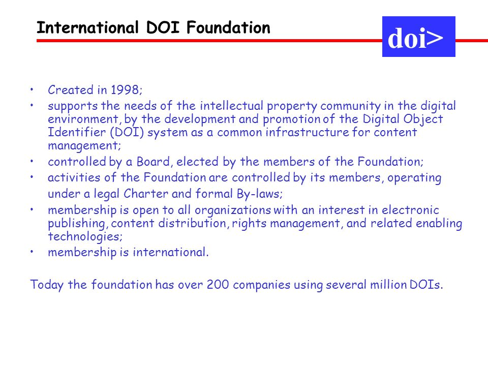 Created in 1998; supports the needs of the intellectual property community in the digital environment, by the development and promotion of the Digital