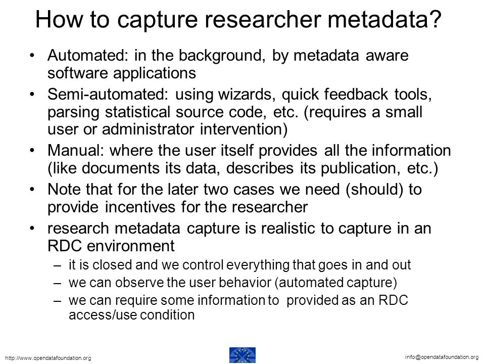 How to capture researcher metadata.