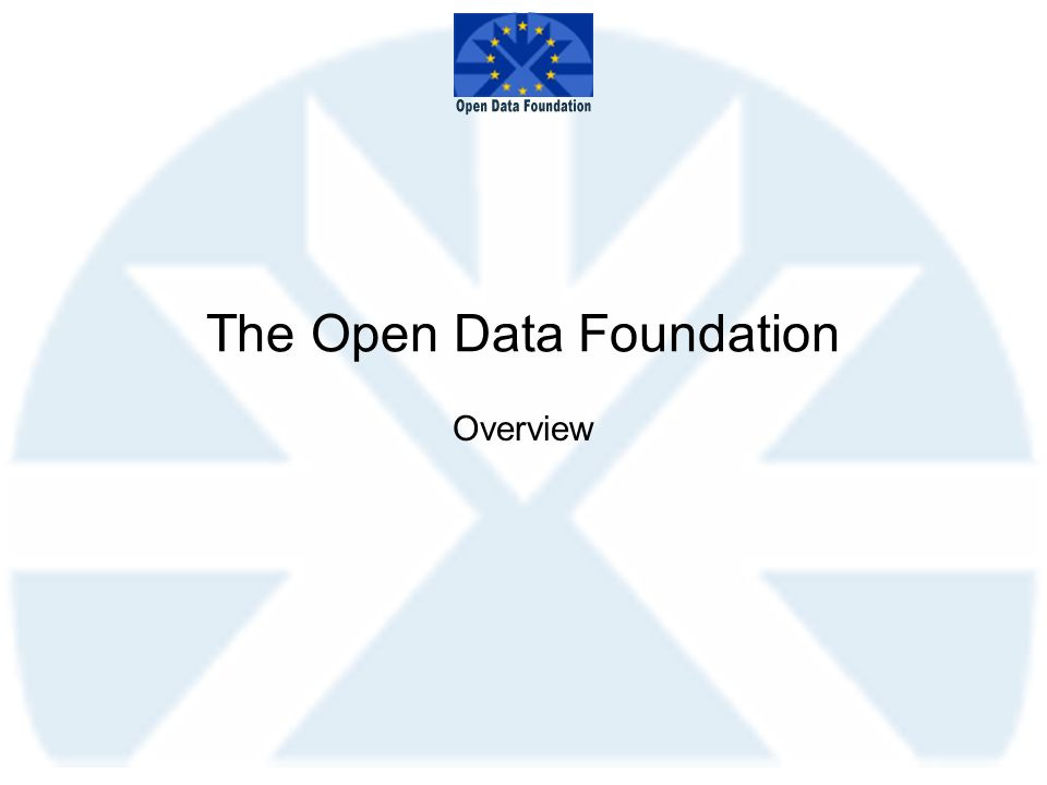 The Open Data Foundation Overview