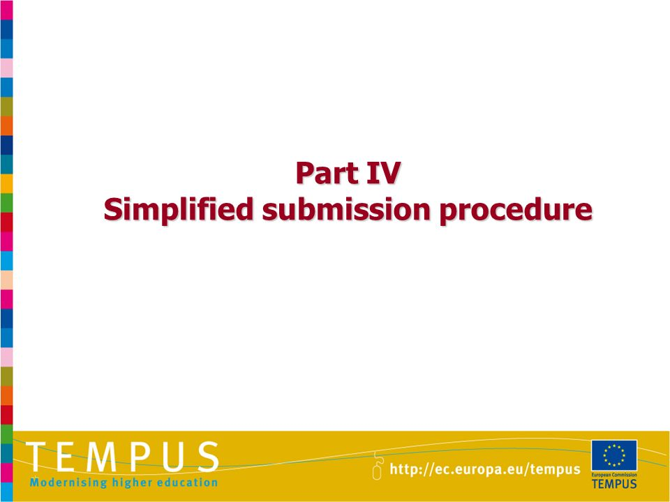 Part IV Simplified submission procedure