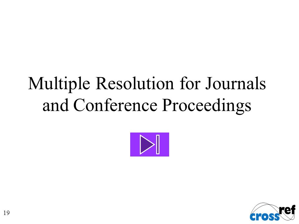 19 Multiple Resolution for Journals and Conference Proceedings