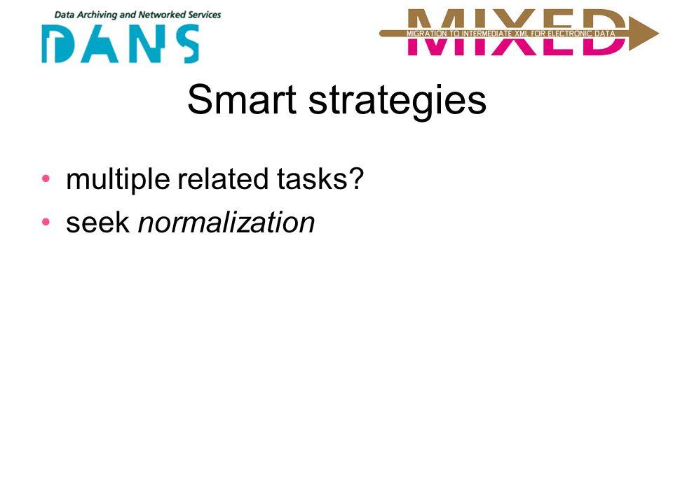 Smart strategies multiple related tasks seek normalization