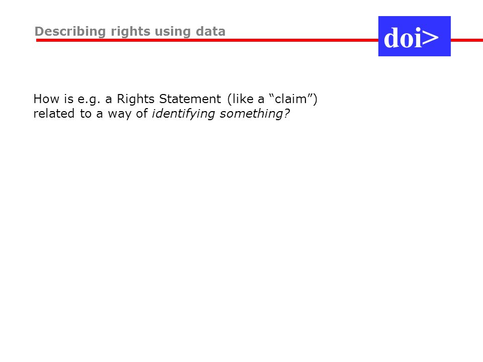 Describing rights using data How is e.g.