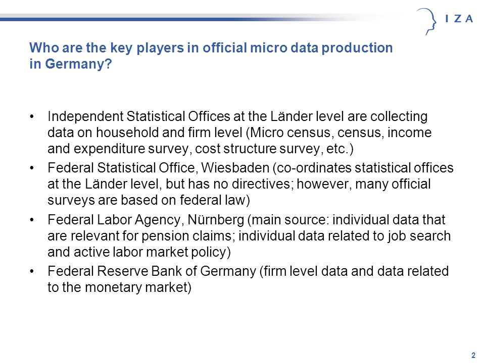 2 Who are the key players in official micro data production in Germany.