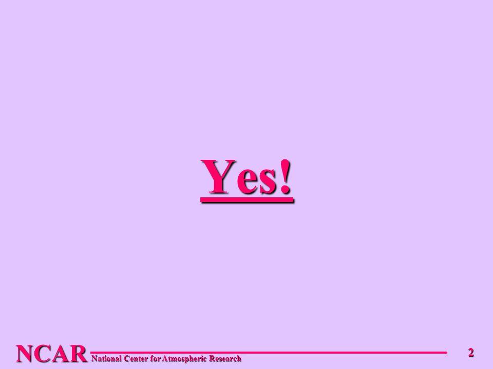 NCAR 2 Yes!
