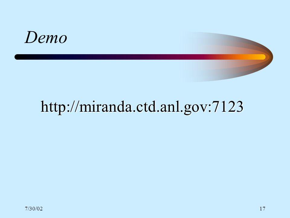 7/30/0217 Demo http://miranda.ctd.anl.gov:7123